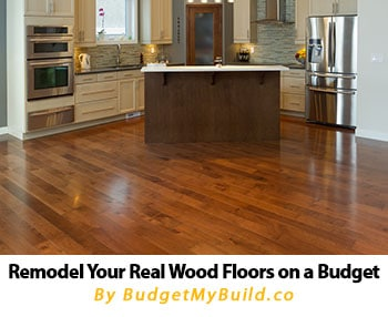 Real wood remodeling tips on a budget.